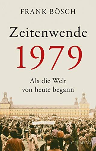 """Couverture de Bösch, """"Zeitenwende 1979"""""""