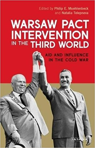 Couverture de Muehlenbeck et Telepnev,Warsaw Pact Intervention in the Third World