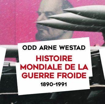 Couverture de Westad, Histoire mondiale de la guerre froide, 2019