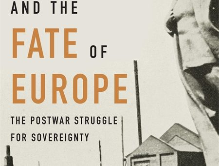 Couverture de Naimark, Stalin and the Fate of Europe, 2019