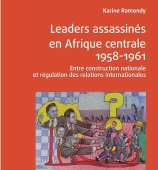 Couverture de Ramondy, Leaders assassinés en Afrique centrale, 2020